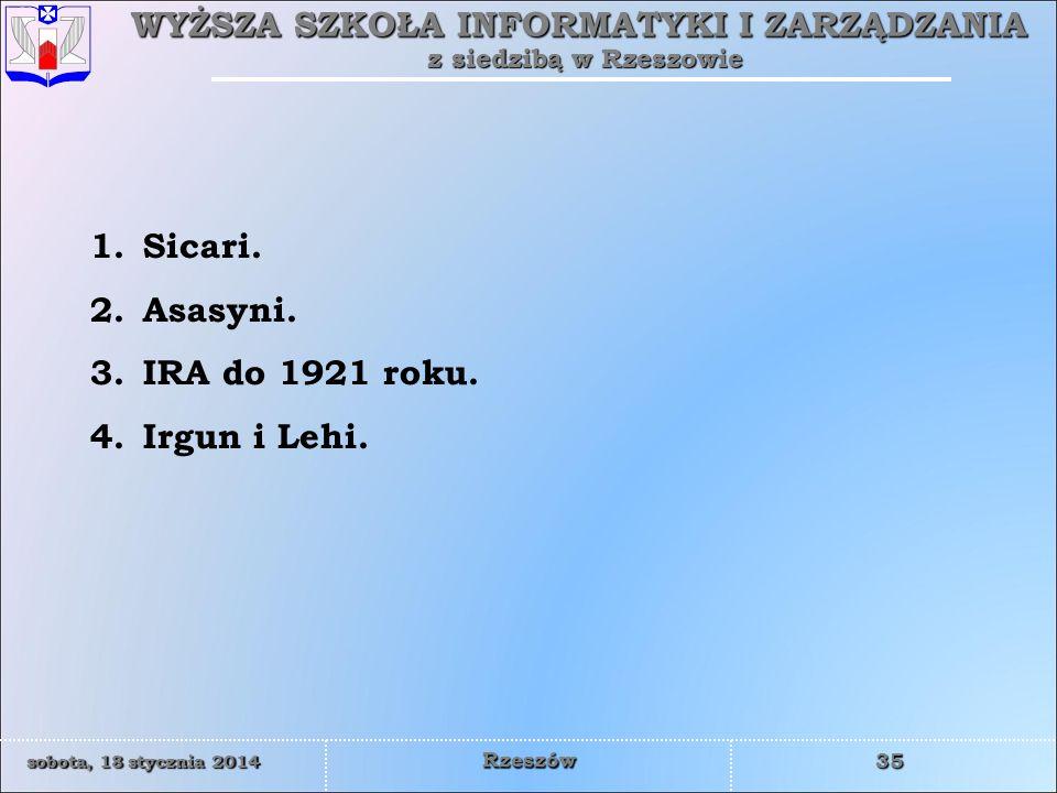 Sicari. Asasyni. IRA do 1921 roku. Irgun i Lehi.