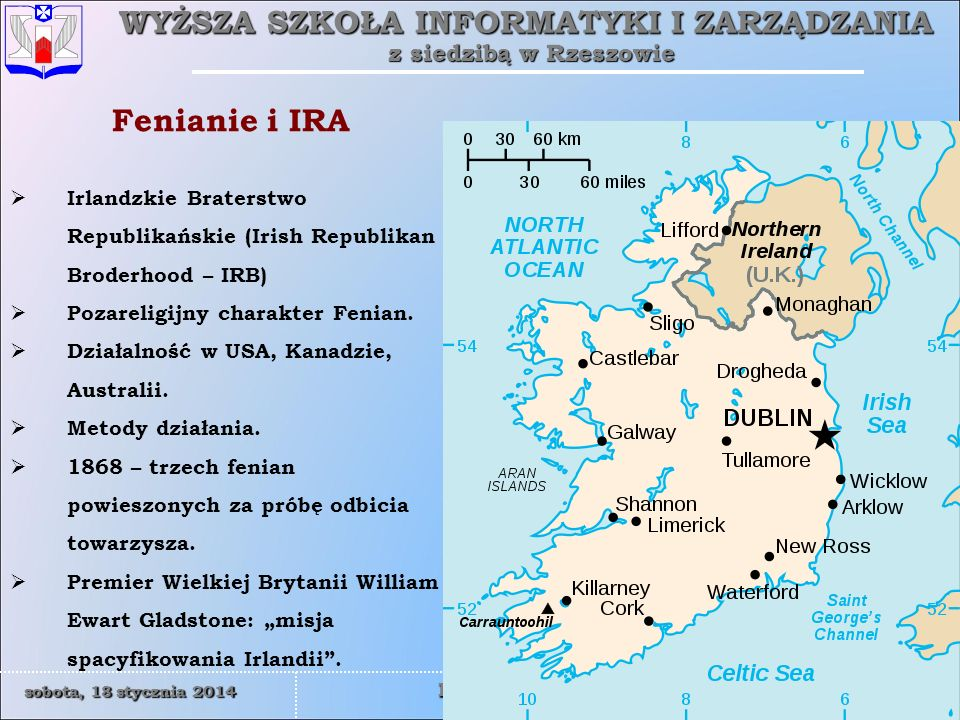 Fenianie i IRA Irlandzkie Braterstwo Republikańskie (Irish Republikan Broderhood – IRB) Pozareligijny charakter Fenian.