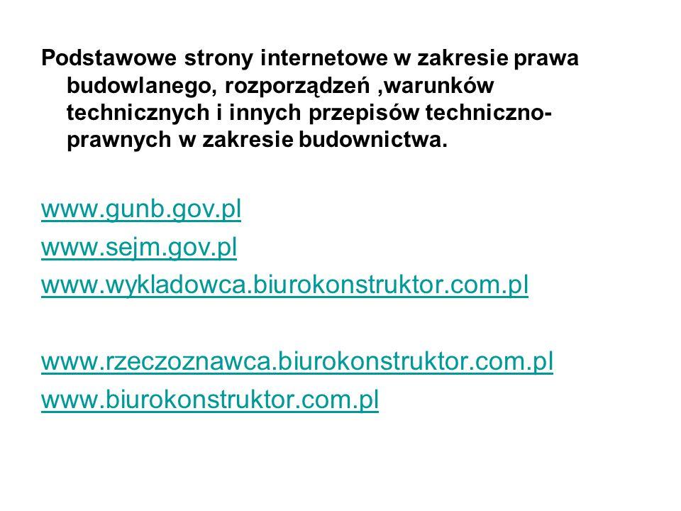 www.gunb.gov.pl www.sejm.gov.pl www.wykladowca.biurokonstruktor.com.pl