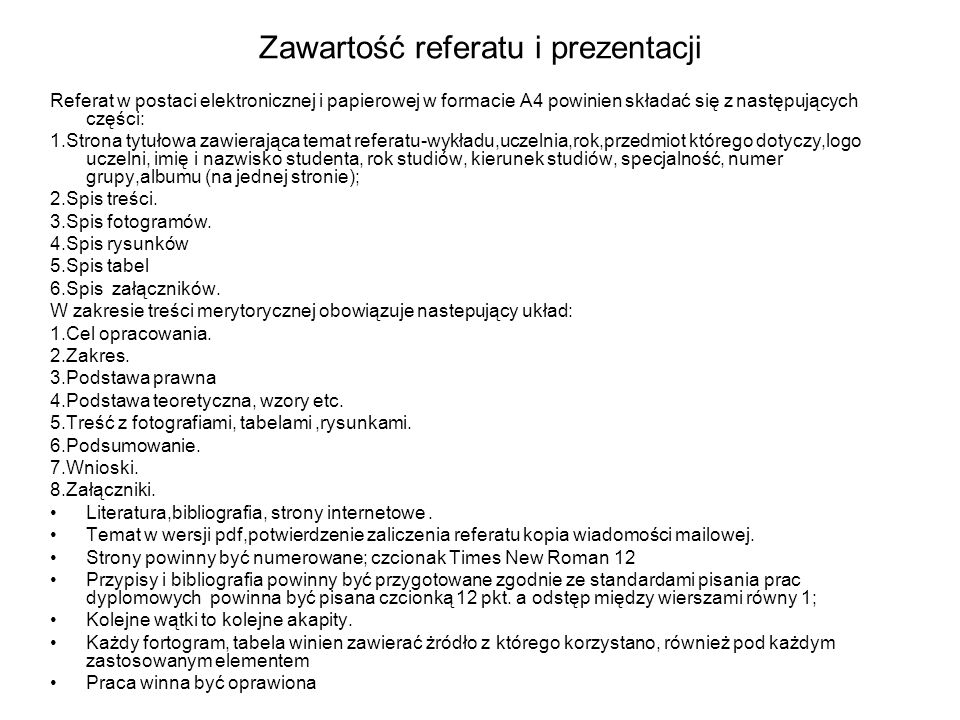 Zawartość referatu i prezentacji