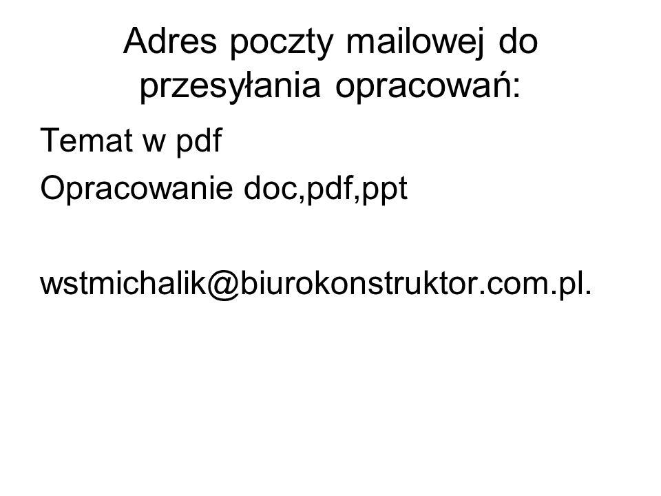 Adres poczty mailowej do przesyłania opracowań:
