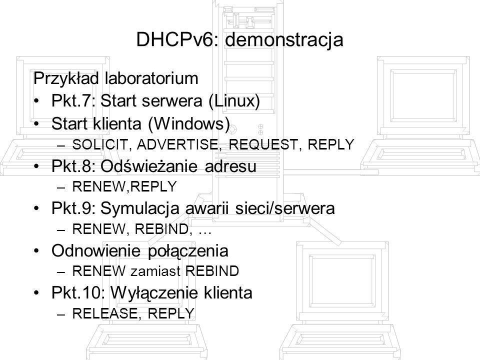 DHCPv6: demonstracja Przykład laboratorium