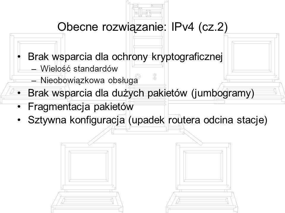 Obecne rozwiązanie: IPv4 (cz.2)