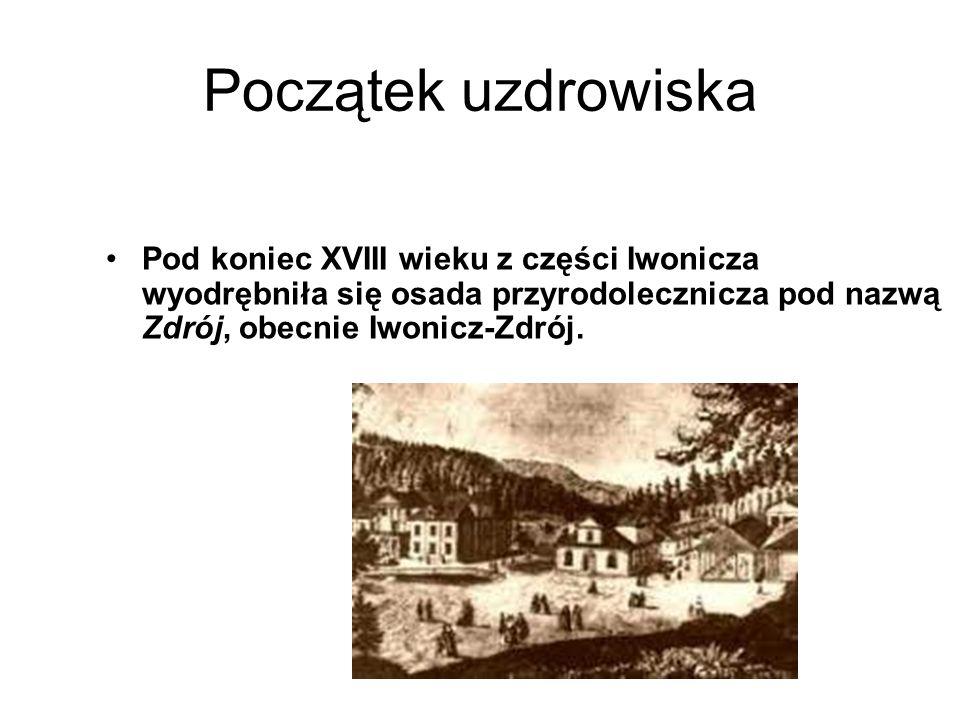 Początek uzdrowiskaPod koniec XVIII wieku z części Iwonicza wyodrębniła się osada przyrodolecznicza pod nazwą Zdrój, obecnie Iwonicz-Zdrój.