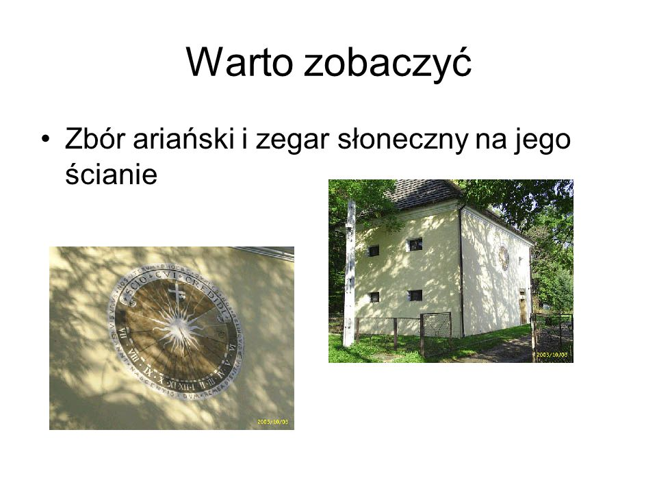Warto zobaczyć Zbór ariański i zegar słoneczny na jego ścianie