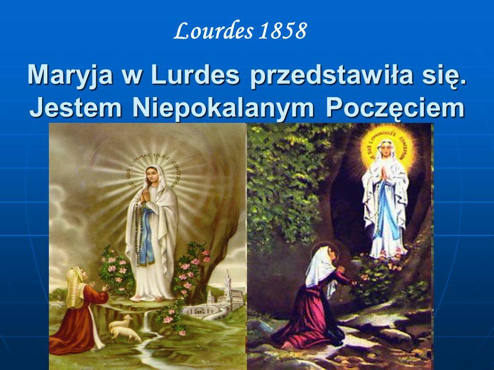 Maryja w Lurdes przedstawiła się. Jestem Niepokalanym Poczęciem
