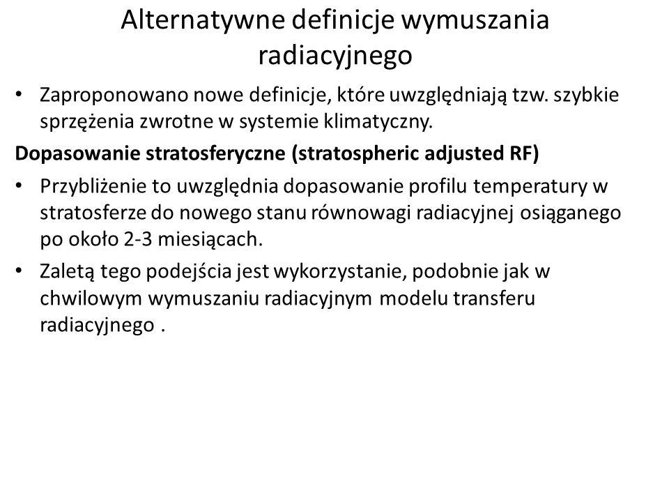 Alternatywne definicje wymuszania radiacyjnego