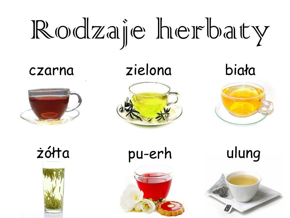Rodzaje herbaty czarna zielona biała żółta pu-erh ulung