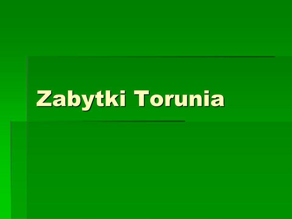 Zabytki Torunia