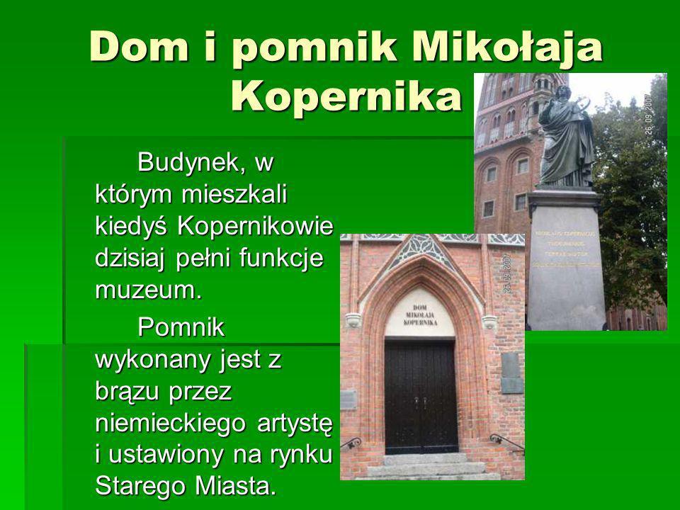 Dom i pomnik Mikołaja Kopernika