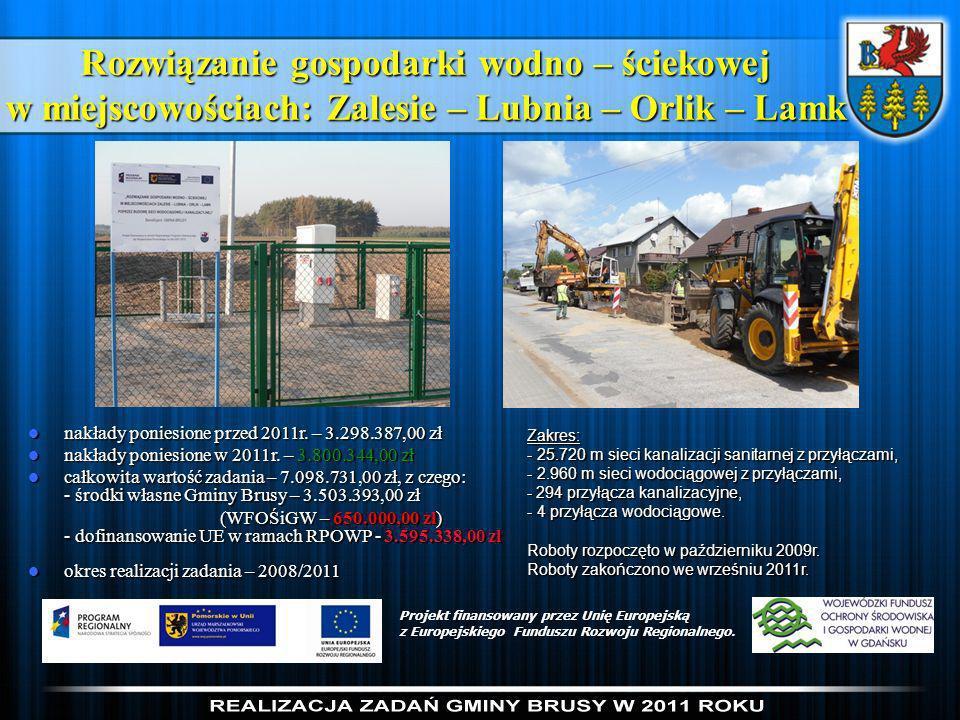 Rozwiązanie gospodarki wodno – ściekowej w miejscowościach: Zalesie – Lubnia – Orlik – Lamk