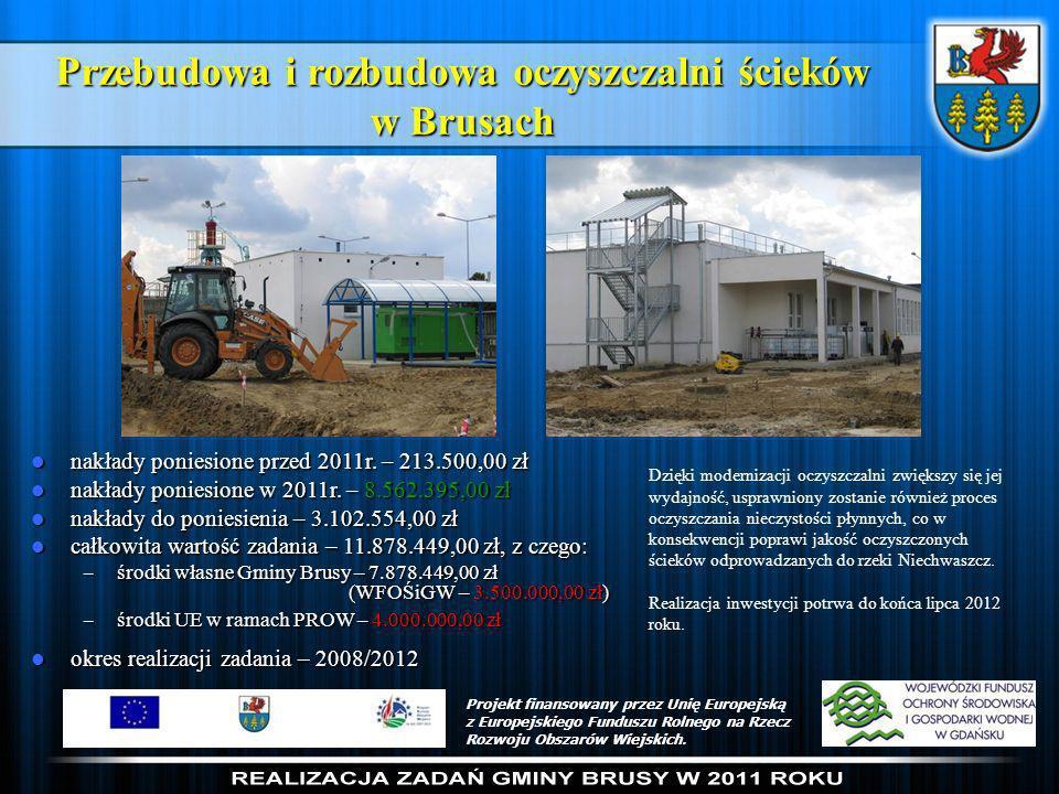 Przebudowa i rozbudowa oczyszczalni ścieków w Brusach