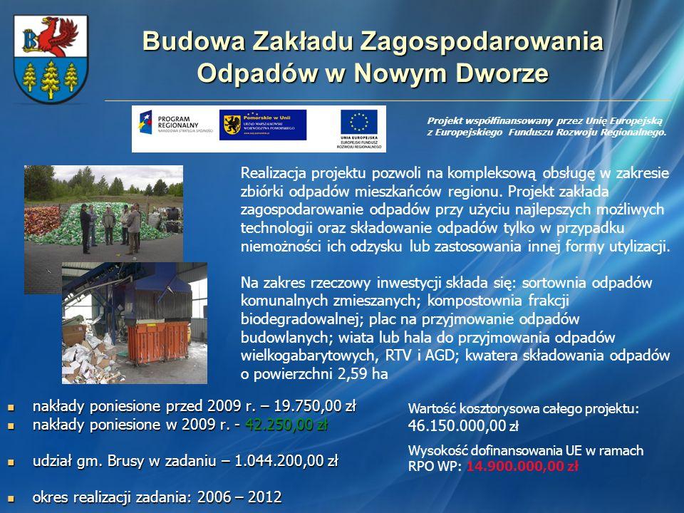 Budowa Zakładu Zagospodarowania Odpadów w Nowym Dworze
