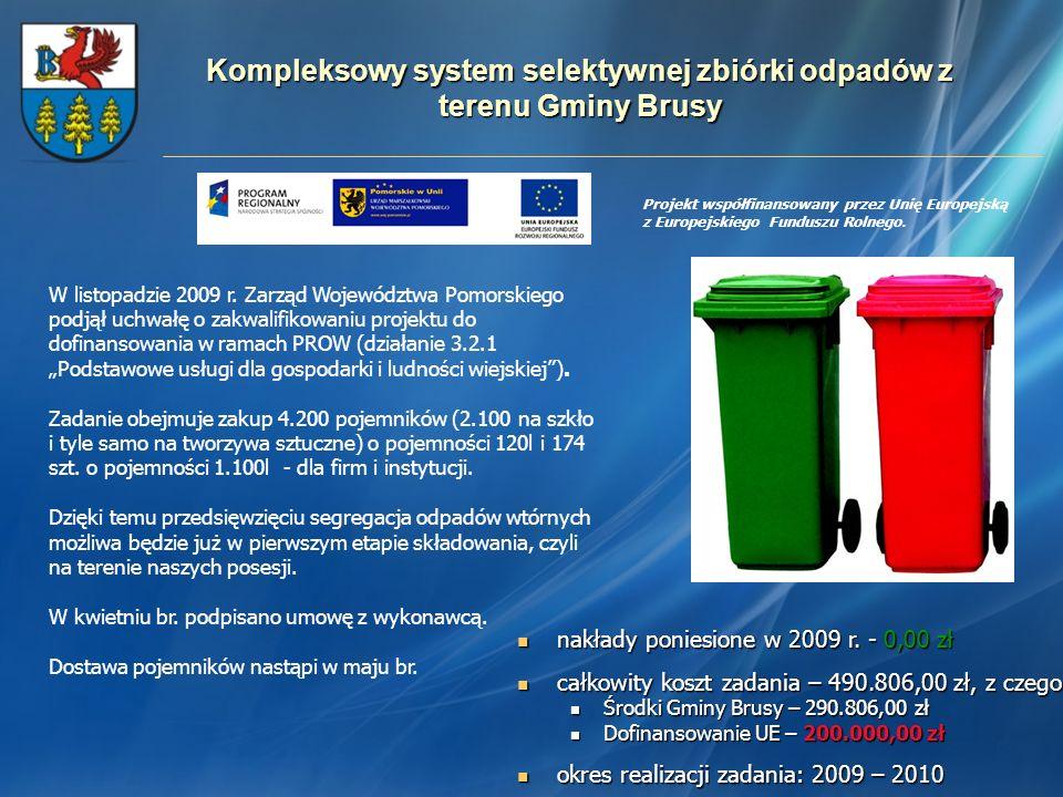 Kompleksowy system selektywnej zbiórki odpadów z terenu Gminy Brusy