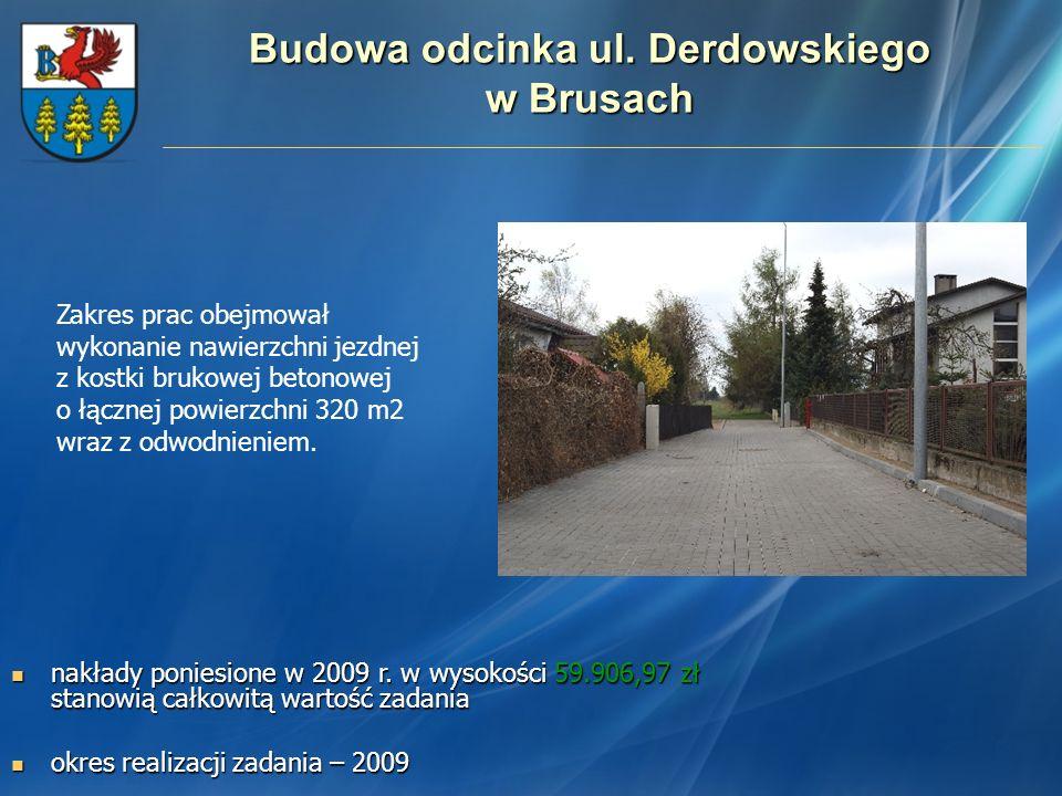 Budowa odcinka ul. Derdowskiego w Brusach