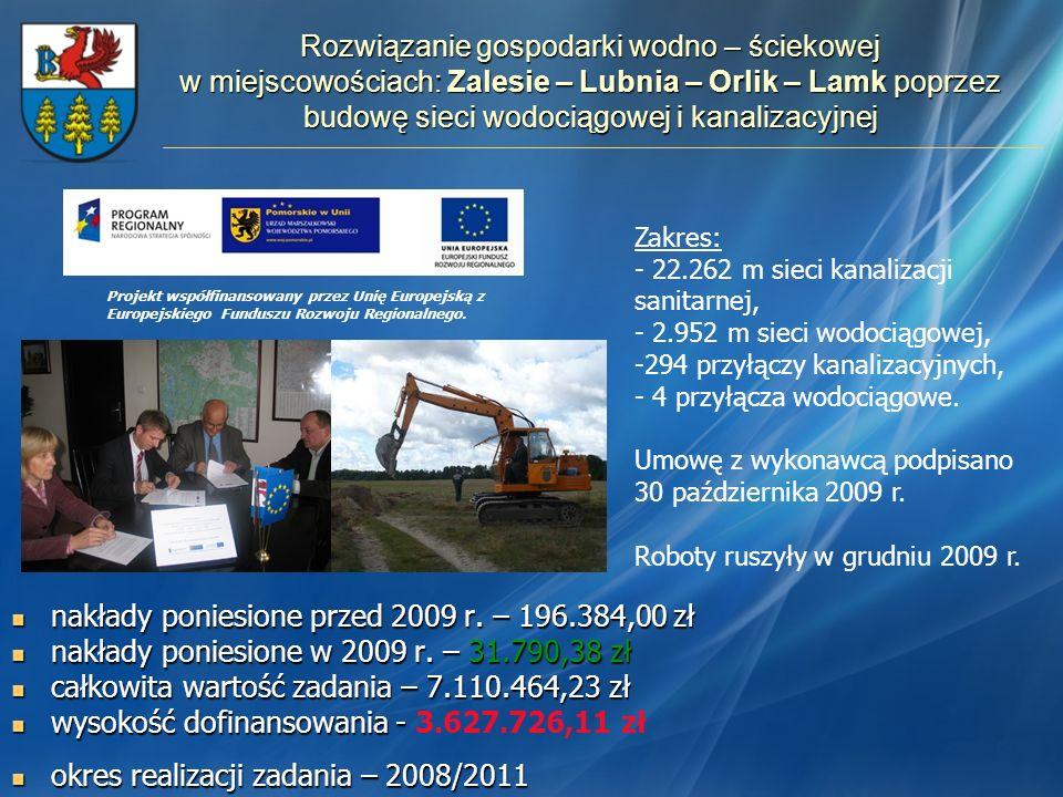 nakłady poniesione przed 2009 r. – 196.384,00 zł