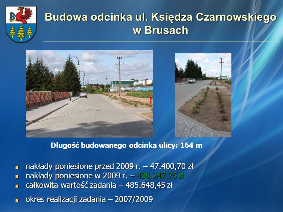 Budowa odcinka ul. Księdza Czarnowskiego w Brusach