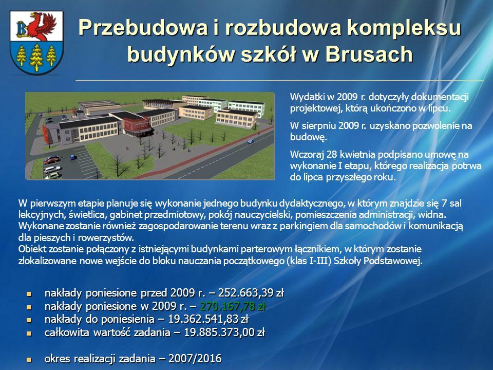 Przebudowa i rozbudowa kompleksu budynków szkół w Brusach