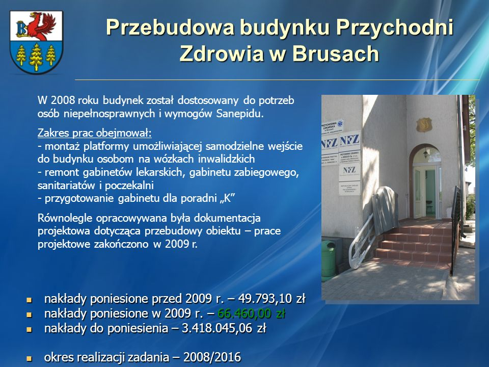 Przebudowa budynku Przychodni Zdrowia w Brusach