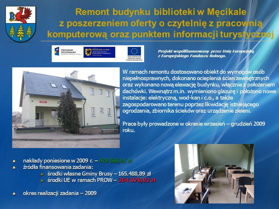 Remont budynku biblioteki w Męcikale z poszerzeniem oferty o czytelnię z pracownią komputerową oraz punktem informacji turystycznej