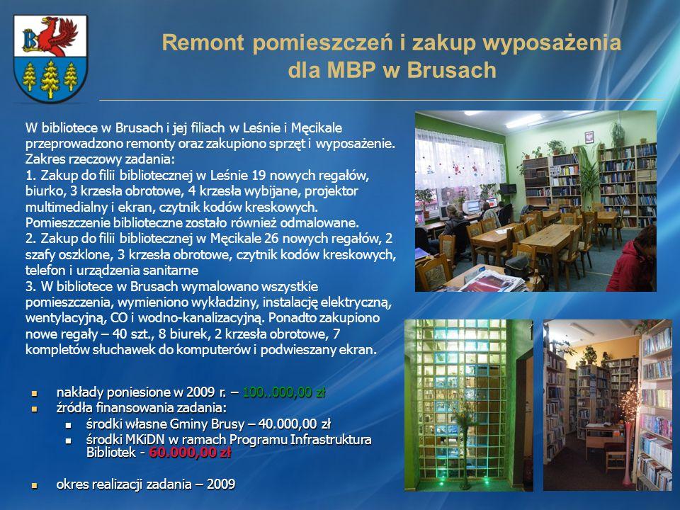 Remont pomieszczeń i zakup wyposażenia dla MBP w Brusach