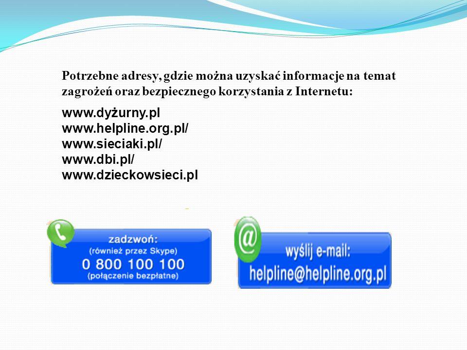 Potrzebne adresy, gdzie można uzyskać informacje na temat zagrożeń oraz bezpiecznego korzystania z Internetu: