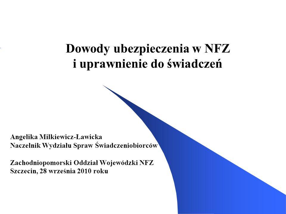 Dowody ubezpieczenia w NFZ i uprawnienie do świadczeń