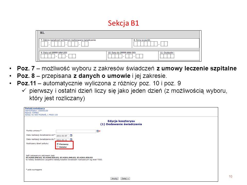 Sekcja B1 Poz. 7 – możliwość wyboru z zakresów świadczeń z umowy leczenie szpitalne. Poz. 8 – przepisana z danych o umowie i jej zakresie.