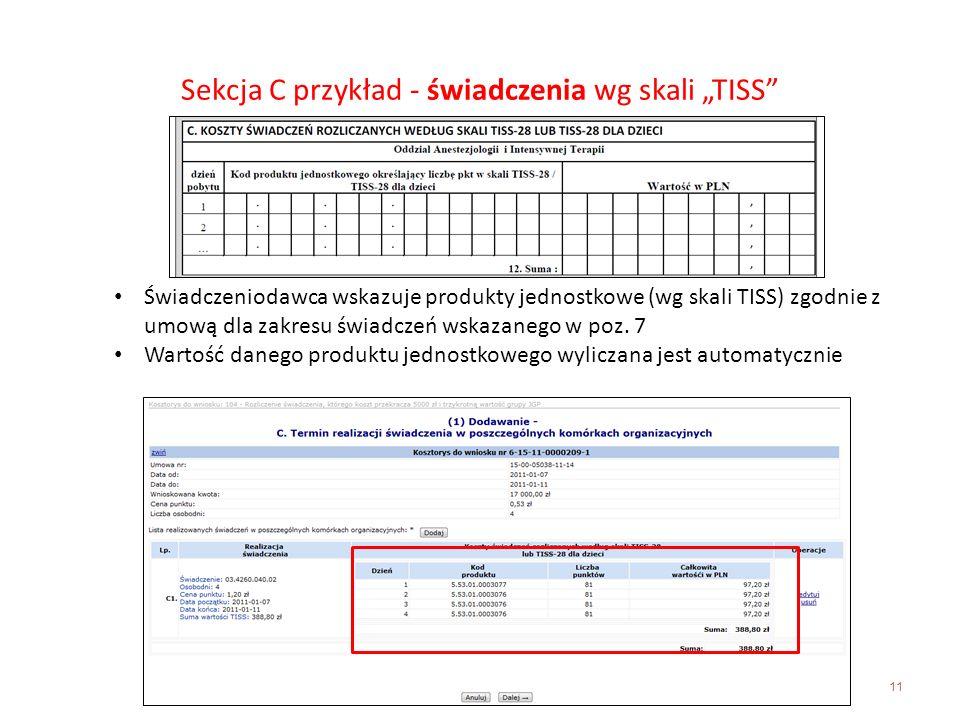"""Sekcja C przykład - świadczenia wg skali """"TISS"""