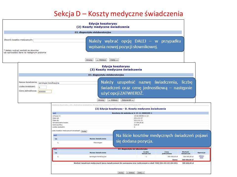 Sekcja D – Koszty medyczne świadczenia