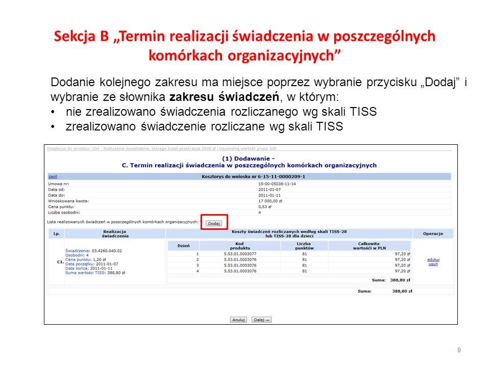 """Sekcja B """"Termin realizacji świadczenia w poszczególnych komórkach organizacyjnych"""