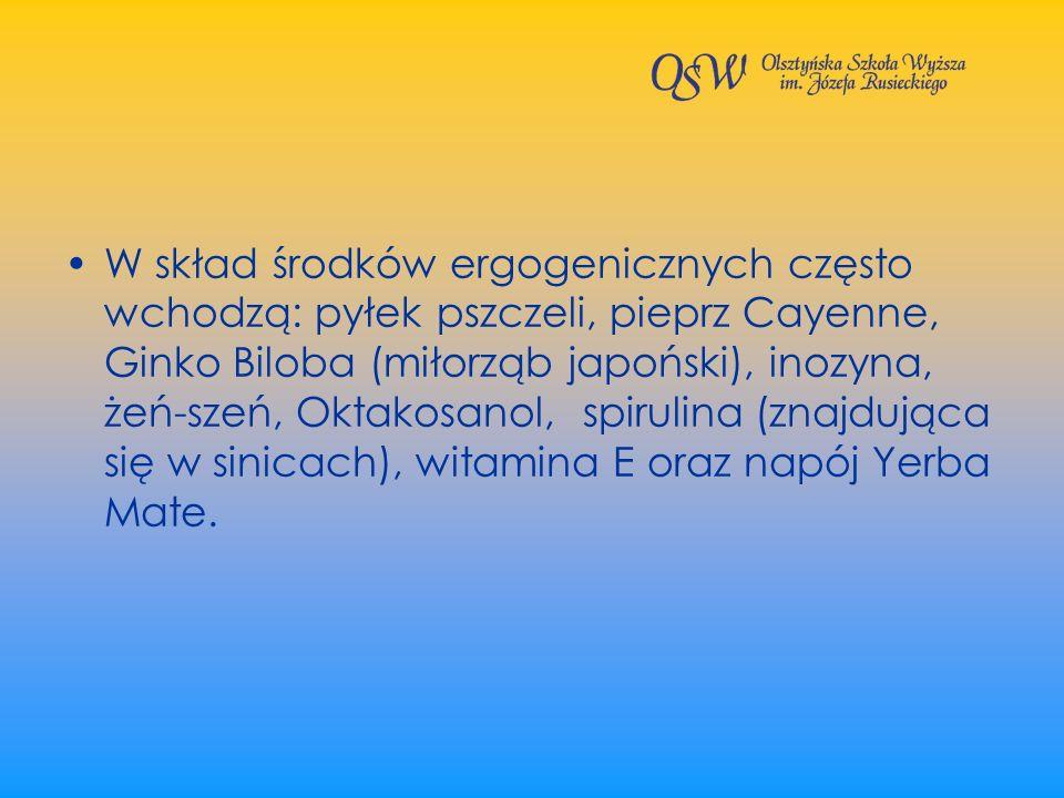 W skład środków ergogenicznych często wchodzą: pyłek pszczeli, pieprz Cayenne, Ginko Biloba (miłorząb japoński), inozyna, żeń-szeń, Oktakosanol, spirulina (znajdująca się w sinicach), witamina E oraz napój Yerba Mate.