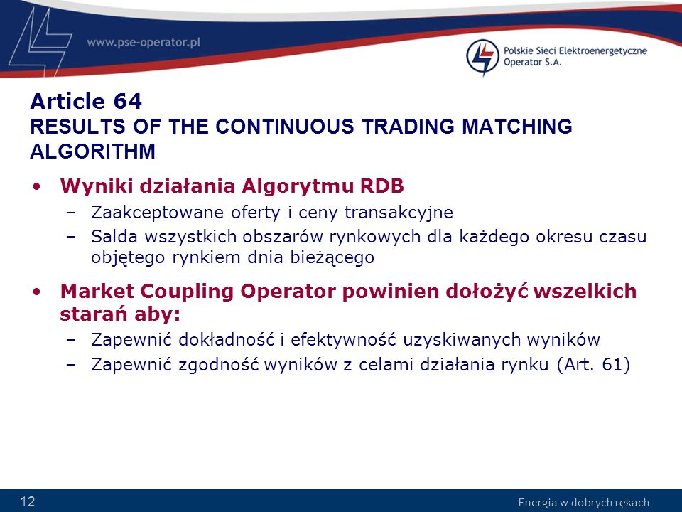 Article 64 RESULTS OF THE CONTINUOUS TRADING MATCHING ALGORITHM