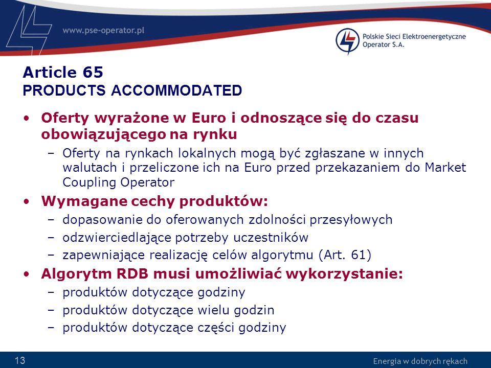 Article 65 PRODUCTS ACCOMMODATED