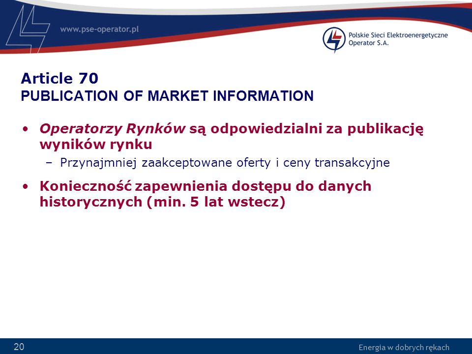 Article 70 PUBLICATION OF MARKET INFORMATION