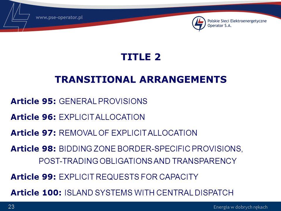 TITLE 2 TRANSITIONAL ARRANGEMENTS