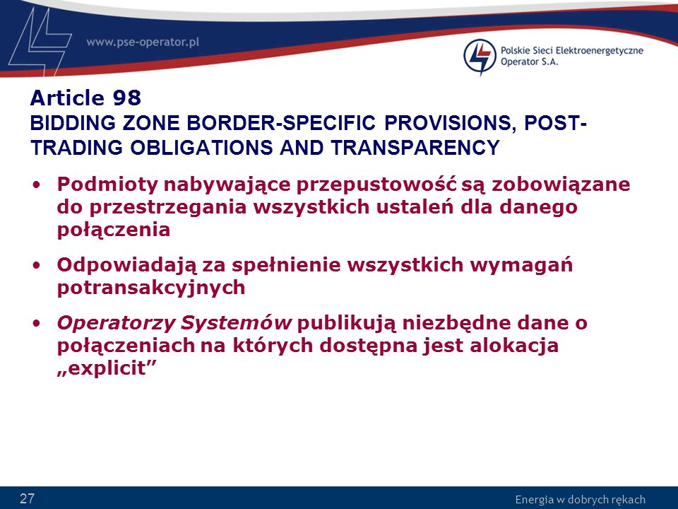 Article 98 BIDDING ZONE BORDER-SPECIFIC PROVISIONS, POST-TRADING OBLIGATIONS AND TRANSPARENCY
