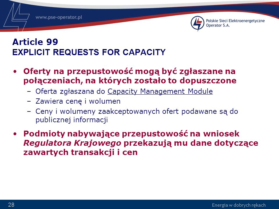 Article 99 EXPLICIT REQUESTS FOR CAPACITY