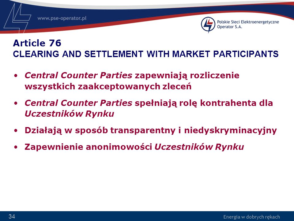 Article 76 CLEARING AND SETTLEMENT WITH MARKET PARTICIPANTS