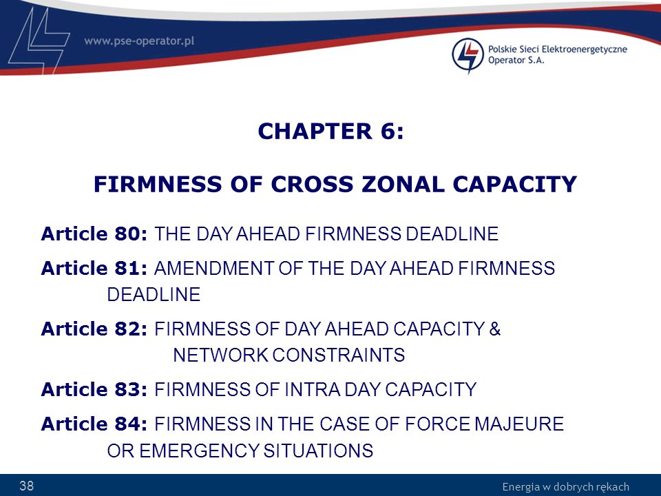 CHAPTER 6: FIRMNESS OF CROSS ZONAL CAPACITY