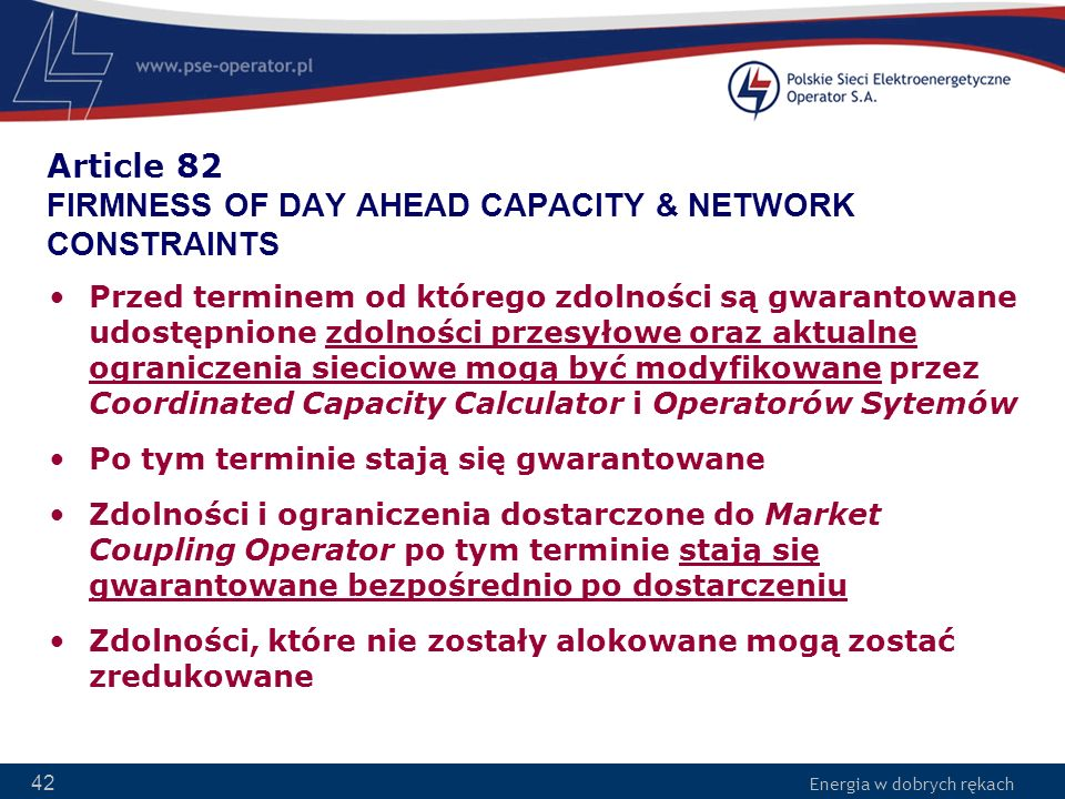 Article 82 FIRMNESS OF DAY AHEAD CAPACITY & NETWORK CONSTRAINTS