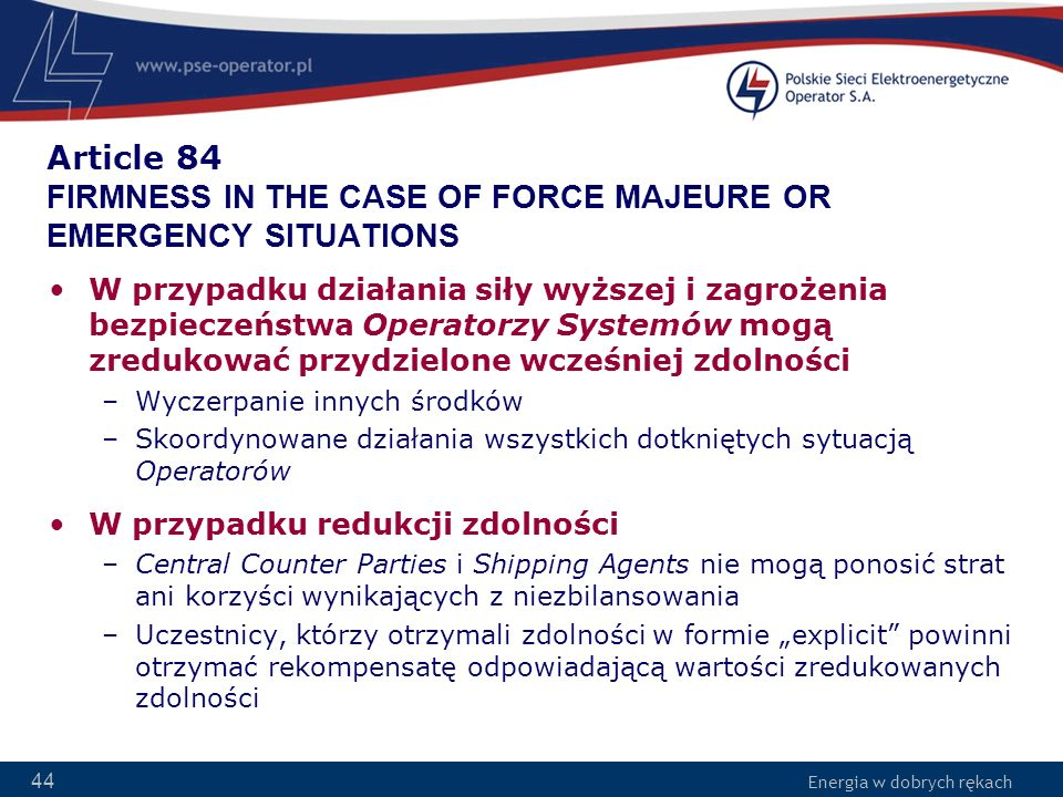 Article 84 FIRMNESS IN THE CASE OF FORCE MAJEURE OR EMERGENCY SITUATIONS