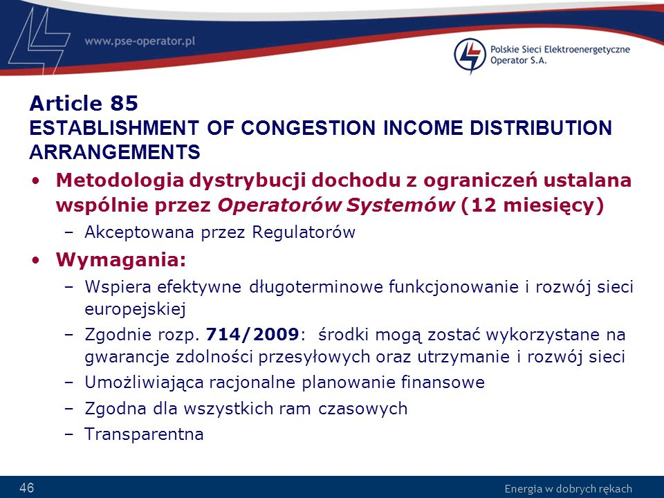 Article 85 ESTABLISHMENT OF CONGESTION INCOME DISTRIBUTION ARRANGEMENTS
