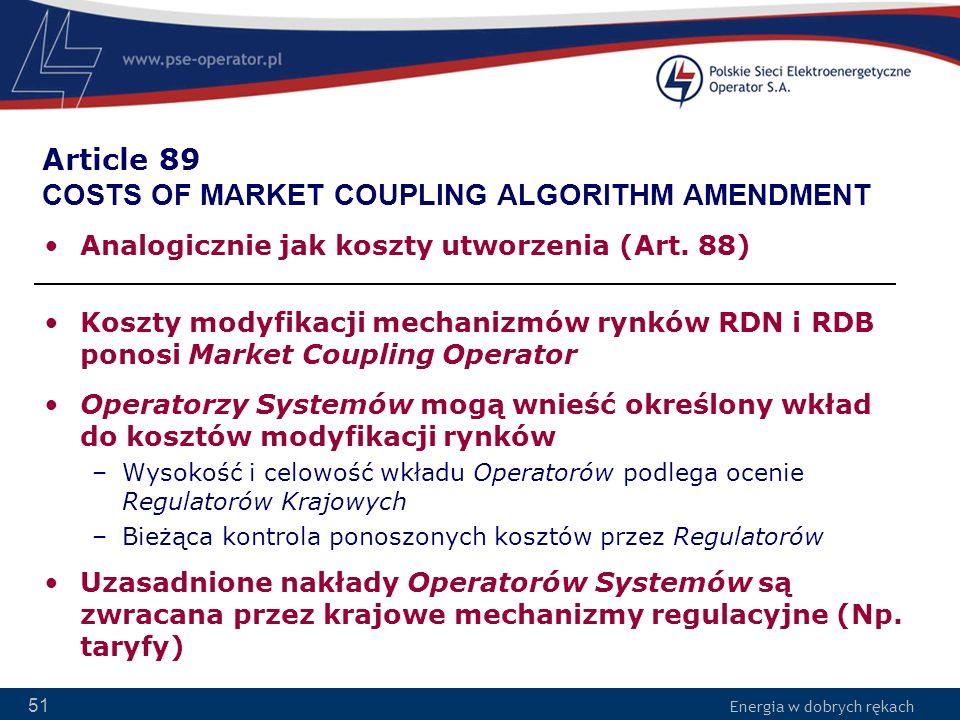 Article 89 COSTS OF MARKET COUPLING ALGORITHM AMENDMENT