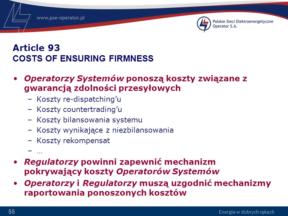 Article 93 COSTS OF ENSURING FIRMNESS
