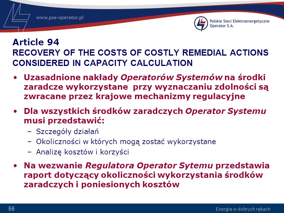 Article 94 RECOVERY OF THE COSTS OF COSTLY REMEDIAL ACTIONS CONSIDERED IN CAPACITY CALCULATION