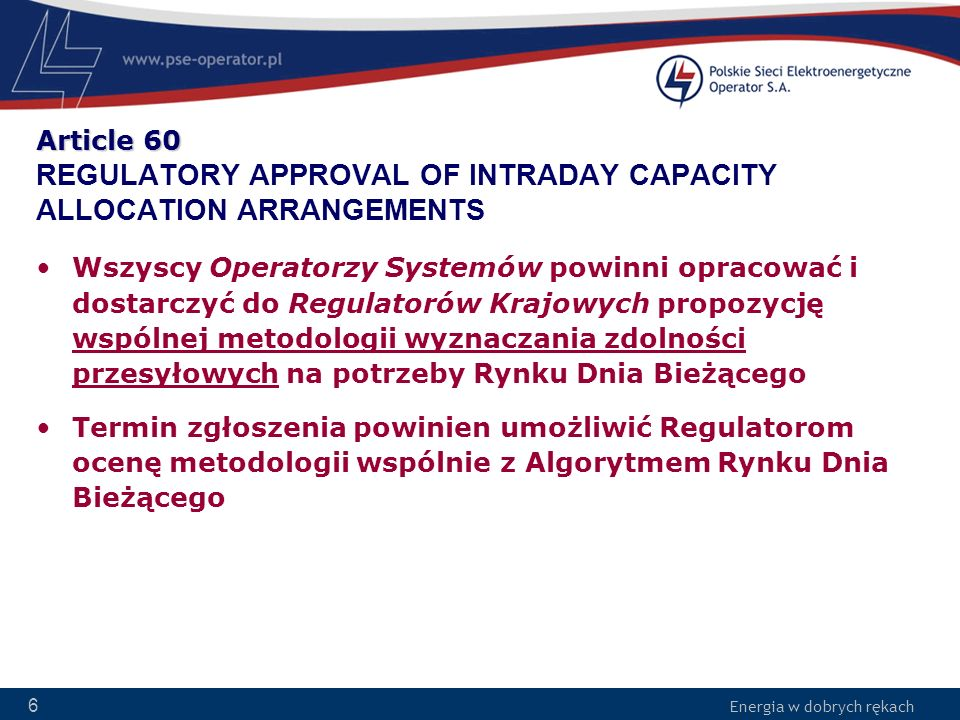 Article 60 REGULATORY APPROVAL OF INTRADAY CAPACITY ALLOCATION ARRANGEMENTS