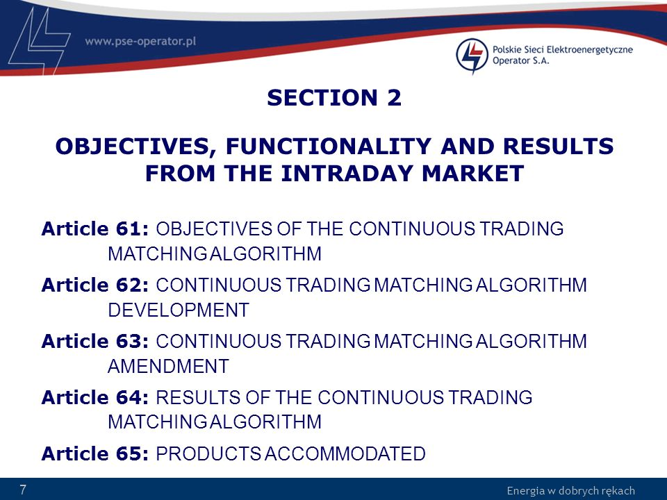 SECTION 2 OBJECTIVES, FUNCTIONALITY AND RESULTS FROM THE INTRADAY MARKET
