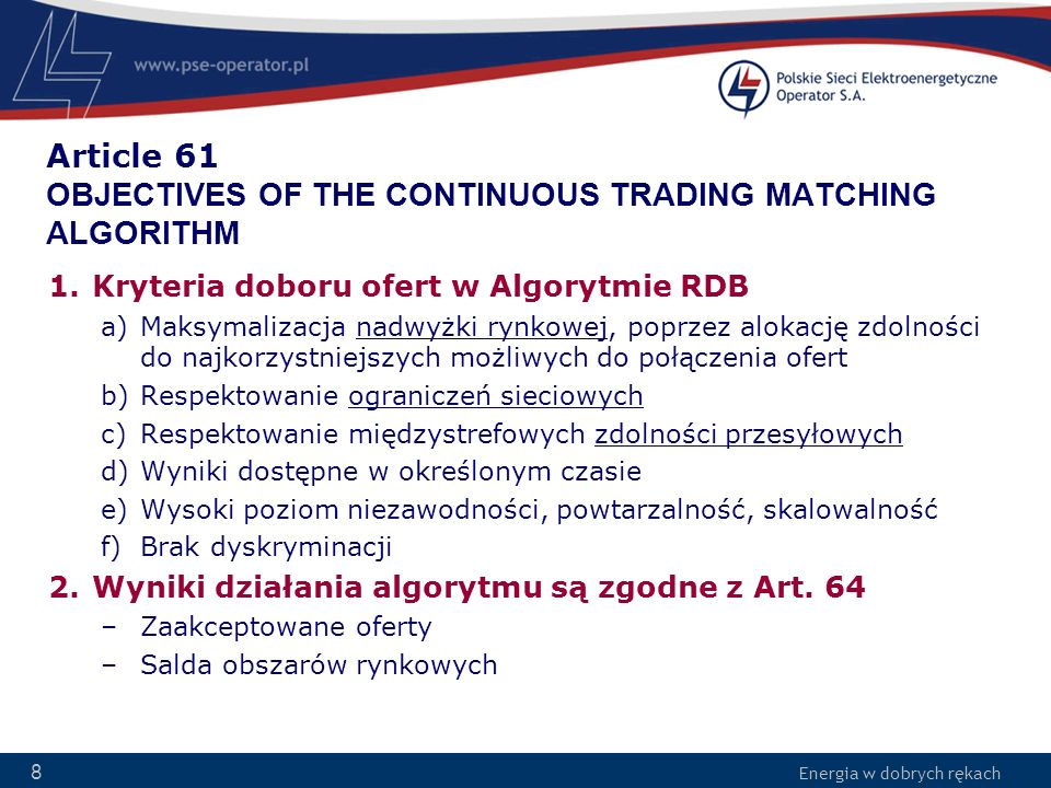 Article 61 OBJECTIVES OF THE CONTINUOUS TRADING MATCHING ALGORITHM