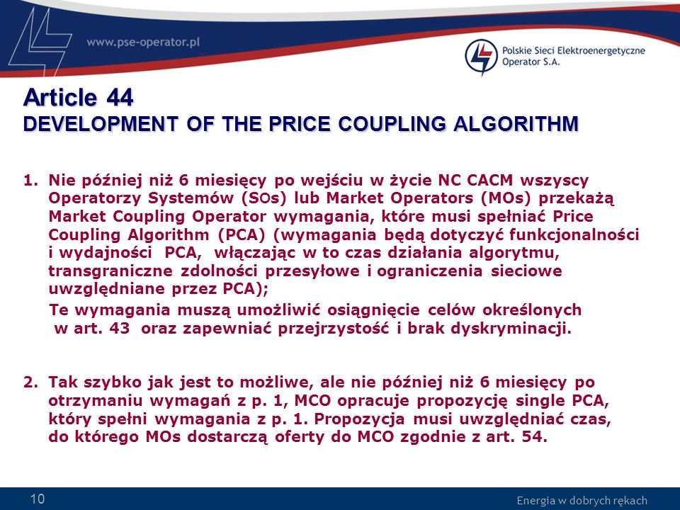 Article 44 DEVELOPMENT OF THE PRICE COUPLING ALGORITHM